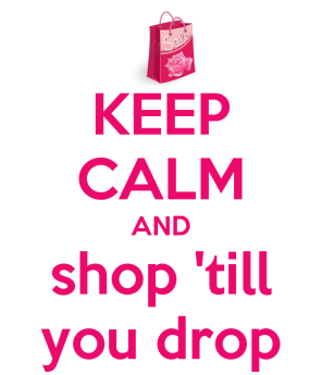 keep-calm-and-shop-till-you-drop-112